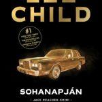 Könyvajánló – Lee Child: Sohanapján
