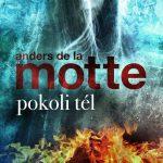 Könyvajánló – Anders de la Motte: Pokoli tél