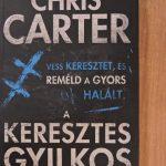 Könyvajánló – Chris Carter: A keresztes gyilkos (Robert Hunter 1.)