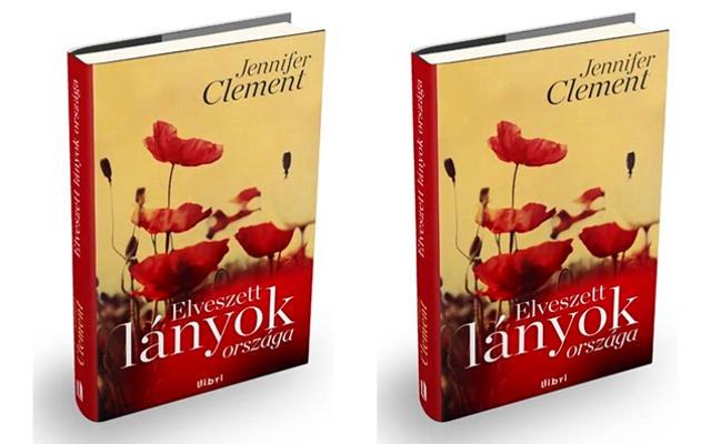 Jennifer Clement Elveszett lányok országa