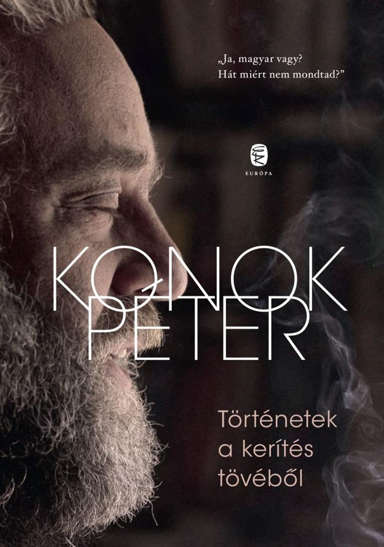konok_peter_tortenetek_a_kerites_tovebol_borito_k