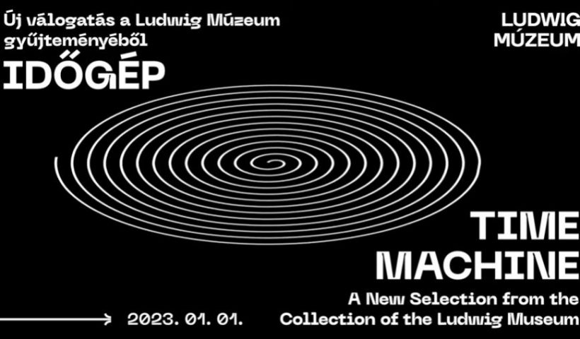 Időgép - válogatás a Ludwig Múzeum gyüjteményéből