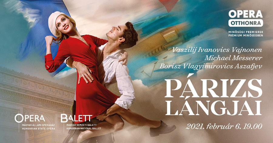 Opera Otthonra sorozat a Párizs lángjai online premierjével folytatódik