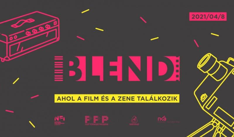 BLEND, áprilisban online film + zene rendezvény