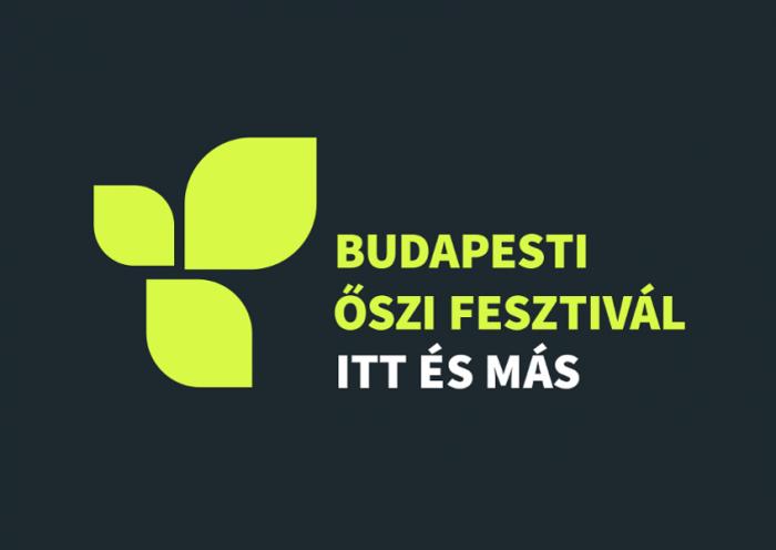 Budapesti Őszi Fesztivál 2021 kortárs városi ünnep
